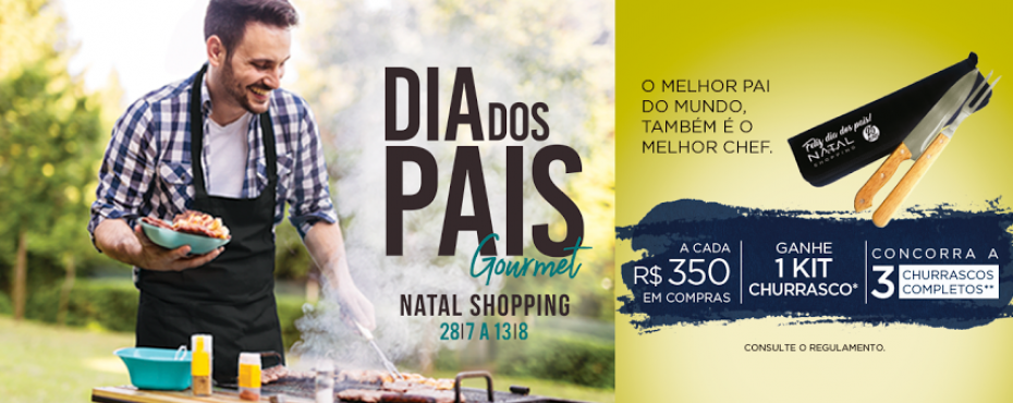 Shopping de Natal presenteia seu pai com kit churrasco